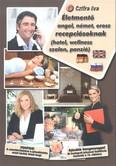 Életmentő angol, német, orosz recepciósoknak (hotel, wellness, szalon, panzió)