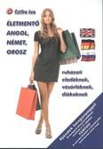 Életmentő angol, német, orosz ruházati eladóknak, vásárlóknak, diákoknak