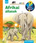 Afrikai állatok - Mit? Miért? Hogyan? /Scolar mini 44.