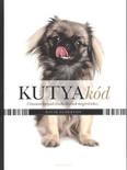 Kutyakód /Útmutató kutyád viselkedésének megértéséhez