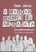 A magyar szürke 48 árnyalata /Kis politikushatározó