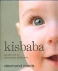 Kisbaba /Az első két év bámulatos története