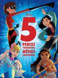 Disney - 5 perces történetek hősies lányokról