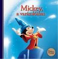 Mickey, a varázslóinas - Kedvenc meséim