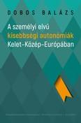 Személyi elvű kisebbségi autonómiák Kelet-Közép-Európában