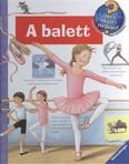 A balett /Mit? Miért? Hogyan? 32.