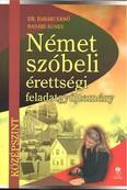 Német szóbeli érettségi feladatgyűjtemény /Középszint /lx-0116