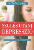 Szülés utáni depresszió /Előzmények és következmények