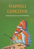 Nappali lepkéink - Határozó terepre és természetfotókhoz (2. kiadás)