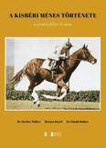 A Kisbéri Ménes története - A kisbéri-félvér ló sorsa