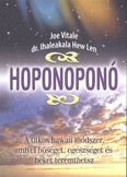 Hoponoponó /A titkos hawaii módszer, amivel bőséget, egészséget és békét teremthetsz