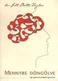 Mennybe döngölve /Egy agykutató boldogító agyvérzése