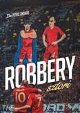 A Robbéry sztori