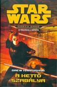 Star Wars: A kettő szabálya /Darth Bane 2.