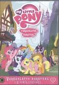 My Little Pony 1. DVD /Varázslatos barátság + 2 pónis történet