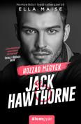 Hozzád megyek Jack Hawthorne