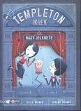 A Templeton ikrek nagy jelenete /Templeton ikrek 2.