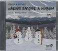 Három ember a hóban - Hangoskönyv