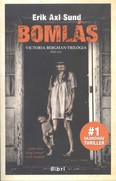 Bomlás /Victoria Bergman-trilógia 1.