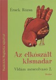 Az elkószált kismadár /Vidám meseolvasó 2.