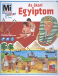 Az ókori Egyiptom /Mi Micsoda Junior 23.
