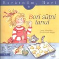 Bori sütni tanul - Barátnőm, Bori 5.