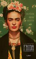 Frida füveskönyve - Rejtélyek, vágyak, receptek (3. kiadás)