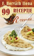 Reggelik /F. Horváth Ilona 99 receptje 28.