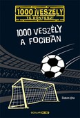 1000 veszély a fociban /1000 veszély - Te döntesz!