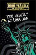 1000 veszély az Usa-ban /1000 veszély - Te döntesz!