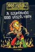 A szuperhős 1000 veszélyben /1000 veszély - Te döntesz!