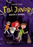 FBI Junior - Rablók és robotok