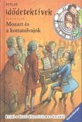 Idődetektívek 17. /Mozart és a kottatolvajok