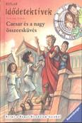 Idődetektívek 18. /Caesar és a nagy összeesküvés