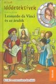 Idődetektívek 20. /Leonardo da Vinci és az árulók