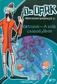 OKTOPUS - A POLIP CSAPDÁJÁBAN /DR. DARK HIHETETLEN KALANDJAI 3.