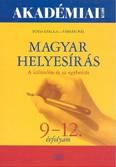 Akadémia magyar helyesírás /A különírás és az egybeírás 9-12. évfolyam