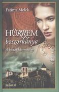Hürrem boszorkánya - A budai háremhölgy /Szulejmán-sorozat 5.