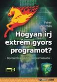 Hogyan írj extrém gyors programot - Bevezetés a CUDA programozásba