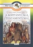 A koppányi aga testamentuma /Olvasmánynapló /miért éppen ezt olvassam?.
