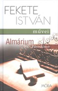 Almárium - Füveskönyv /Fekete istván művei (2. kiadás)