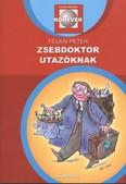 ZSEBDOKTOR UTAZÓKNAK /PATIKA MAGAZIN KÖNYVEK