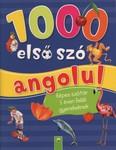 1000 első szó angolul - Képes szótár 5 éven felüli gyerekenek