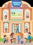 Az iskolában - Matricás album - Játsszunk együtt!