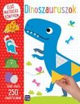Első matricás könyvem: Dinoszauruszok - Több mint 250 matricával