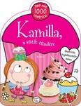 Kamilla, a sütik tündére /Matricás foglalkoztatókönyv + több mint 1000 matrica