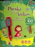 Piroska és a farkas - Matricás foglalkoztatókönyv /Több mint 100 matricával + ceruza farkas formájú radírral!