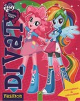 My Little Pony - Equesria Girls: Divat - Matricákkal és sablonokkal (rózsaszín)