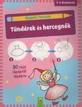 Rajzolni tanulok: Tündérek és hercegnők - 30 rajz lépésről lépésre