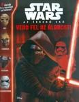Star Wars - Az ébredő erő /Vedd fel az álarcot!